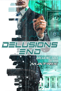 Delusions End: Breaking Free of the Matrix-hd